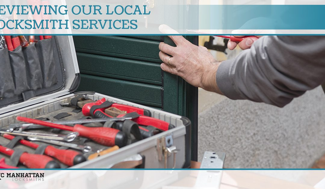 Reviewing Our Local Locksmith Services