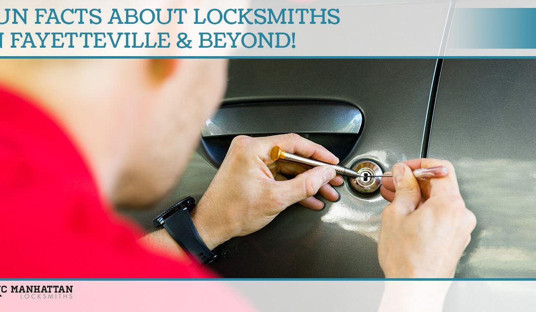 Fun Facts About Locksmiths In Fayetteville & Beyond!
