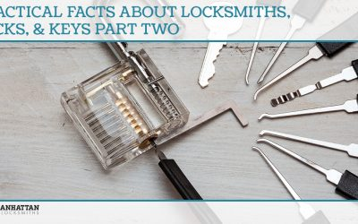 Practical Facts About Locksmiths, Locks, & Keys Part Two